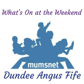 whats on weekend dundee